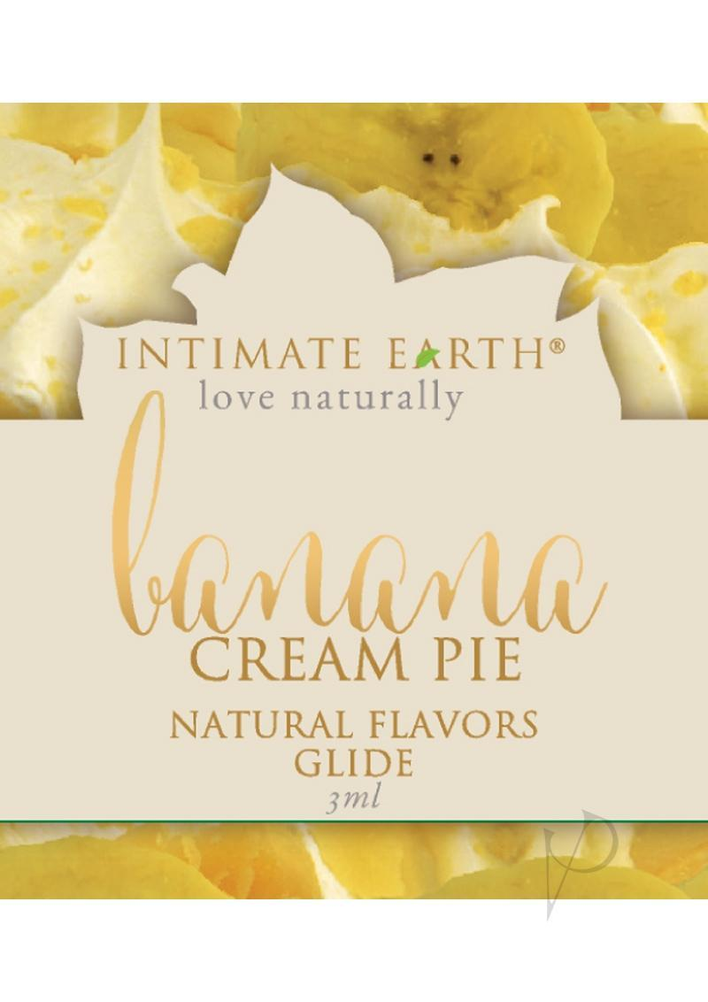 Intimate Earth Natural Flavors Glide Lubricant Banana Cream Pie 3ml Foil